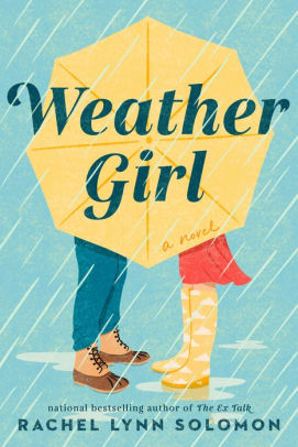 Weather Girl by Rachel Lynn Solomon