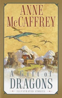 A Gift of Dragons: Illustrated Stories by Tom Kidd, Anne McCaffrey