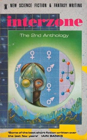 Interzone: The 2nd Anthology by John Clute, Simon Ounsley, David Pringle