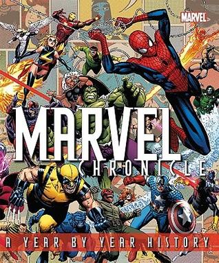 Marvel Chronicle by Matthew K. Manning, Tom DeFalco, Peter Sanderson, Tom Brevoort