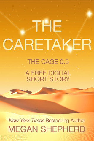 The Caretaker by Megan Shepherd