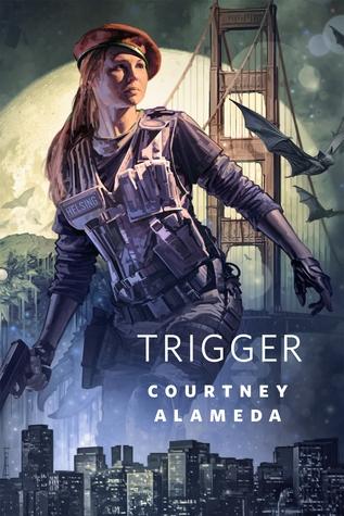 Trigger by Courtney Alameda