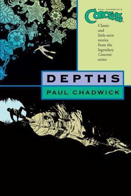 Concrete, Volume 1: Depths by Paul Chadwick