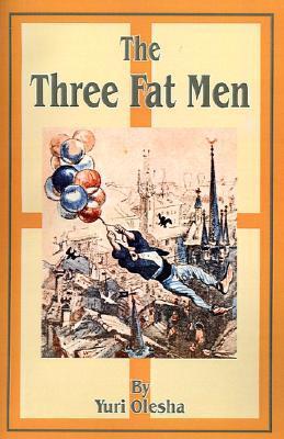 The Three Fat Men by Yury Olesha