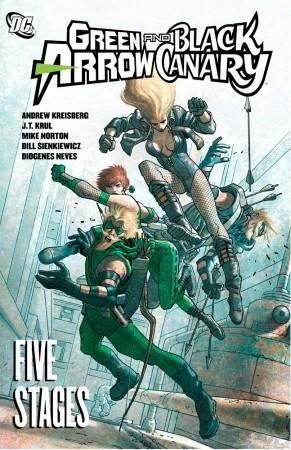 Green Arrow/Black Canary, Vol. 6: Five Stages by Diogenes Neves, Bill Sienkiewicz, Mike Norton, J.T. Krul, Andrew Kreisberg