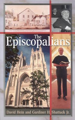 The Episcopalians by Gardiner H. Shattuck, David Hein