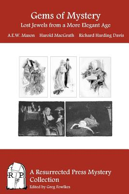 Gems of Mystery: Lost Jewels from a More Elegant Age by Richard Harding Davis, Harold Macgrath