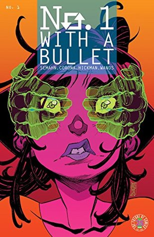 No. 1 With A Bullet #1 by Jacob Semahn, Jorge Corona