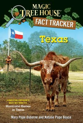 Texas: A Nonfiction Companion to Magic Tree House #30: Hurricane Heroes in Texas by Isidre Monés, Natalie Pope Boyce, Mary Pope Osborne