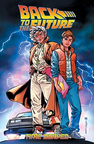 Back to the Future: Time Served by John Barber, Marcelo Ferreira, Bob Gale