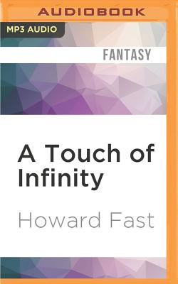 A Touch of Infinity by Howard Fast