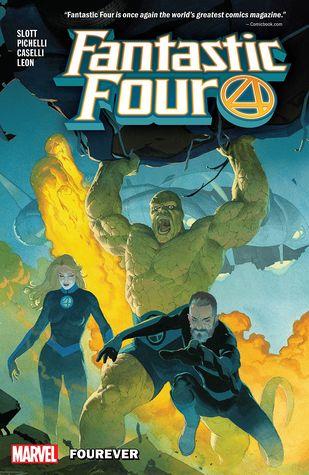 Fantastic Four, Vol. 1: Fourever by Dan Slott, Simone Bianchi, Nico Leon, Skottie Young, Stefano Caselli, Sara Pichelli