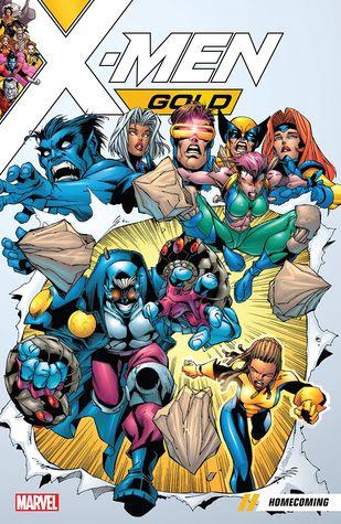 X-Men Gold, Vol. 0: Homecoming by Bill Rosemann, Carlos Pacheco, Joe Casey, Joe Kelly, German Garcia, Jorge Gonzales, Mat Broome, Jeff Johnson