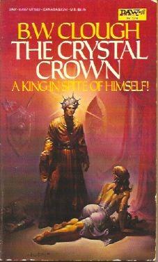The Crystal Crown by Brenda W. Clough