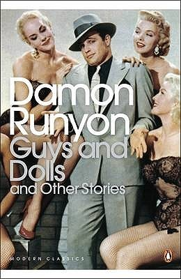 Guys and Dolls and Other Stories by Damon Runyon