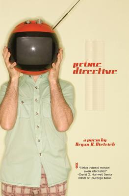 Prime Directive by Bryan D. Dietrich