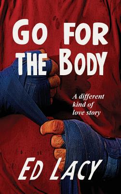 Go for the Body by Ed Lacy