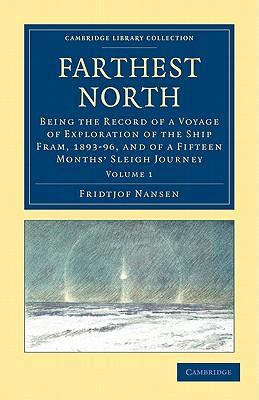 Farthest North - Volume 1 by Fridtjof Nansen
