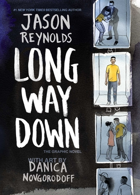 Long Way Down: The Graphic Novel by Jason Reynolds