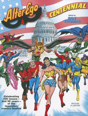 Alter Ego: Centennial by Jim Amash, Roy Thomas