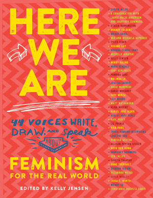 Here We Are: Feminism for the Real World by Kelly Jensen