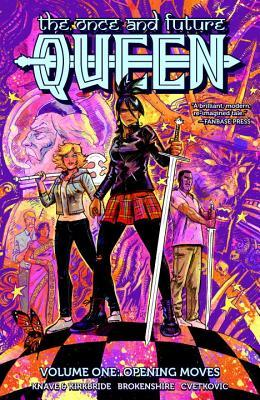The Once and Future Queen, Vol. 1: Opening Moves by Adam P. Knave, D.J. Kirkbride, Nickolas Brokenshire