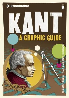 Introducing Kant: A Graphic Guide by Christopher Want