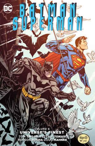 Batman/Superman, Volume 6: Universe's Finest by Peter J. Tomasi