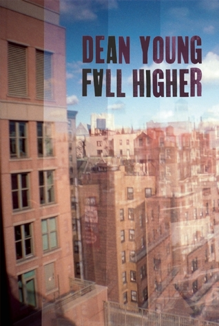 Fall Higher by Dean Young