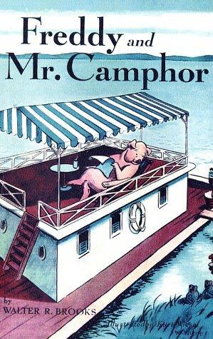 Freddy and Mr. Camphor by Kurt Wiese, Walter R. Brooks