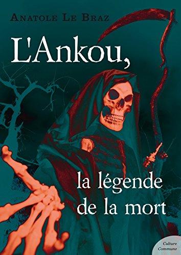 L'Ankou, la légende de la mort by Anatole Le Braz