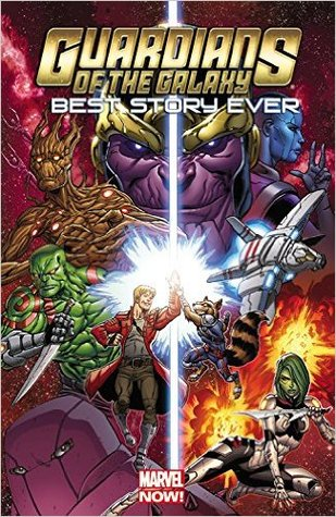 Guardians of the Galaxy: Best Story Ever by Tim Seeley