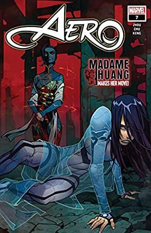 Aero (2019-) #7 by Amy Chu, Zhou Liefen, Eduard Petrovich, Keng