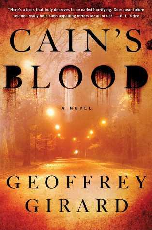 Cain's Blood by Geoffrey Girard