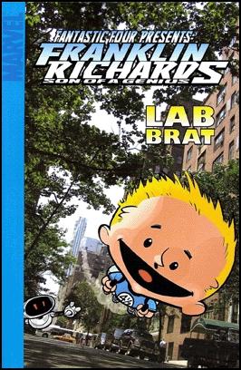 Fantastic Four: Franklin Richards - Lab Brat by Chris Eliopoulos, Marc Sumerak