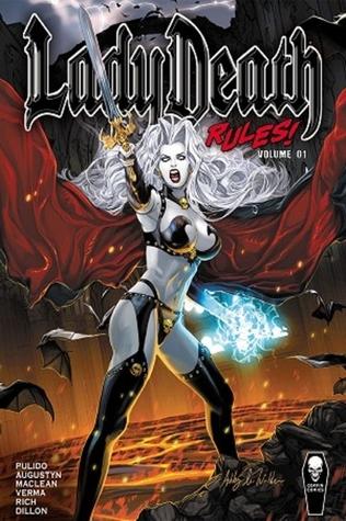 Lady Death Rules! vol 1 by Mike MacLean, Brian Augustyn, Dheeraj Verma, Brian Pulido