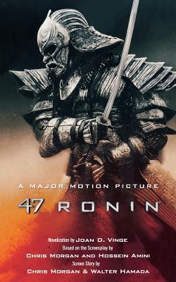 47 Ronin by Chris Morgan, Hossein Amini, Joan D. Vinge