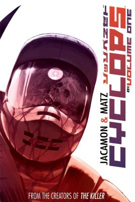 Cyclops, Volume One by Matz