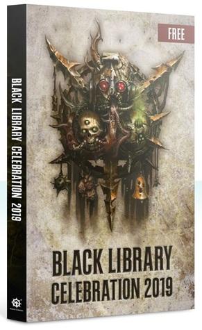 Black Library Celebration 2019 by Gav Thorpe, Joshua Reynolds, David Guymer, Chris Wraight, Guy Haley, Rachel Harrison