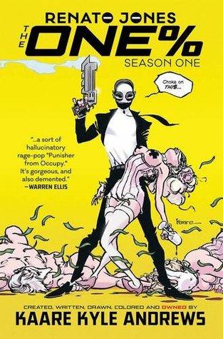 Renato Jones: The One%, Season 1 by Kaare Kyle Andrews