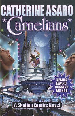 Carnelians by Catherine Asaro