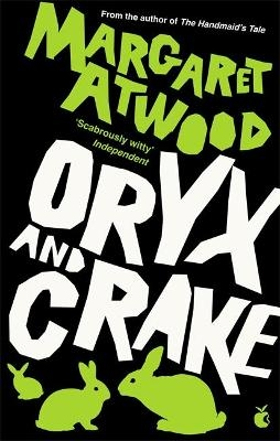 Oryx & Crake by Margaret Atwood