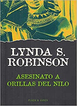 Asesinato a Orillas Del Nilo by Lynda S. Robinson