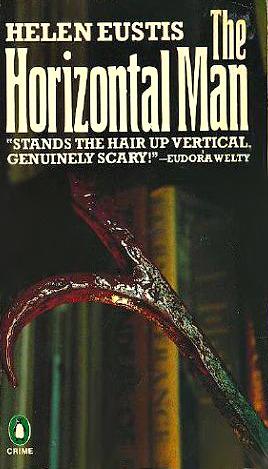 The Horizontal Man by Helen Eustis