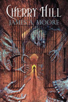 Cherry Hill by James A. Moore
