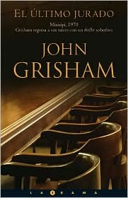 El último jurado by John Grisham