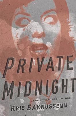 Private Midnight by Kris Saknussemm