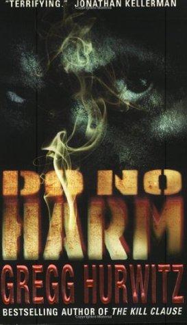 Do No Harm by Gregg Andrew Hurwitz