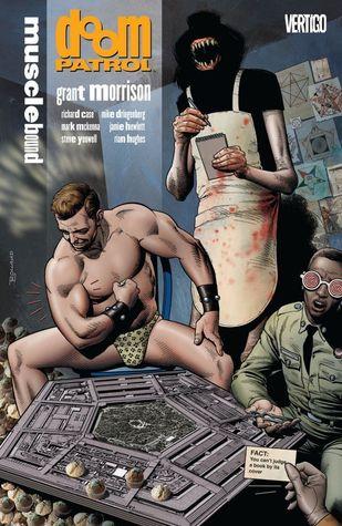 Doom Patrol, Vol. 4: Musclebound by Mark McKenna, Steve Yeowell, Mike Dringenberg, Grant Morrison, Rian Hughes, Jamie Hewlett, Richard Case