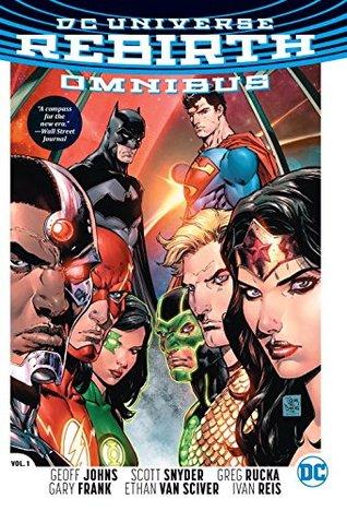 DC Universe: Rebirth, Omnibus by Joshua Williamson, Dan Abnett, Scott Snyder, Sam Humphries, Tom King, Geoff Johns, Greg Rucka